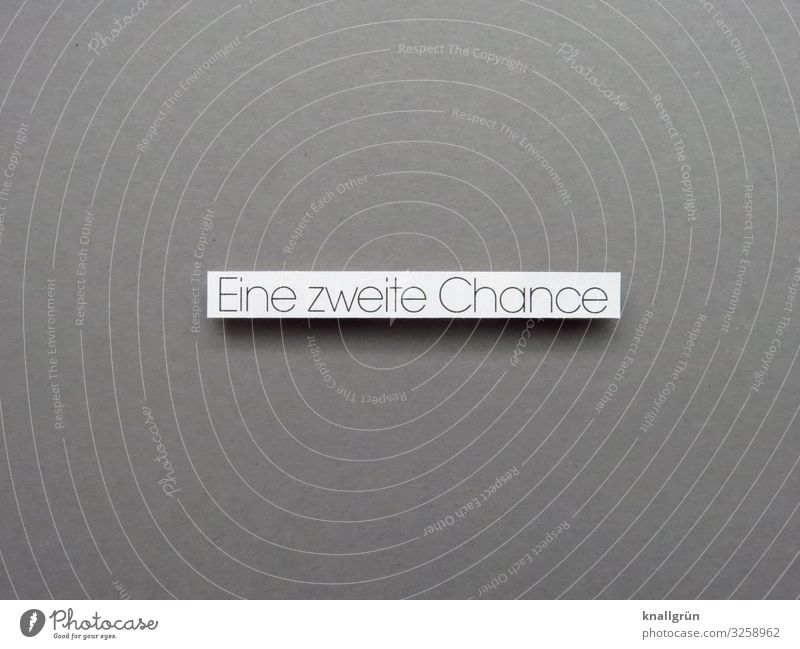 A second chance Chance Expectation Possibilities Emotions Letters (alphabet) Word leap Language Text letter Typography Characters Close-up Communication