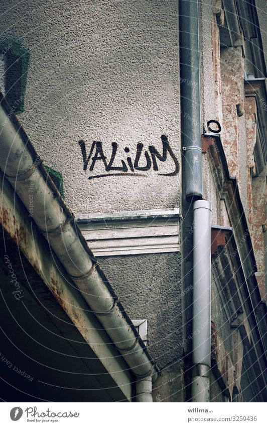 Valium, graffiti on house wall Graffiti Wall (building) Text Word Diazepam Medication Comforting anxiety states Therapy psychoactive Dependence Intoxicant