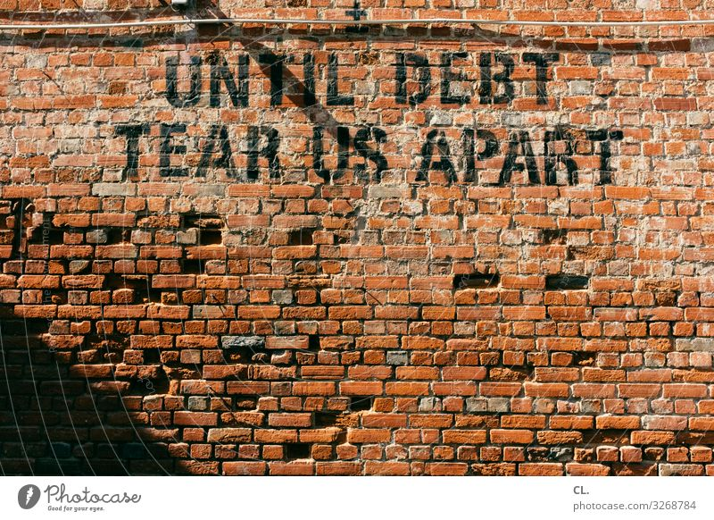 until debt tear us apart Wall (barrier) Wall (building) Characters Money Fear Fear of the future Distress Tight-fisted Avaricious Poverty Business