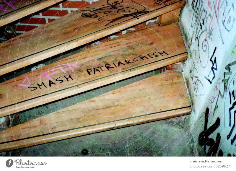 Smash Patriarchism. Stairs Cellar Level Characters Graffiti Dirty Hip & trendy Uniqueness Retro Trashy Town Feminine Wild Cool (slang) Optimism Might Brave