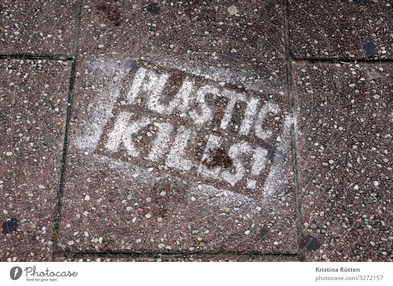 plastic kills Healthy Environment Nature Graffiti Town Anger Fear of the future Dangerous Frustration Protest Revolt Environmental pollution