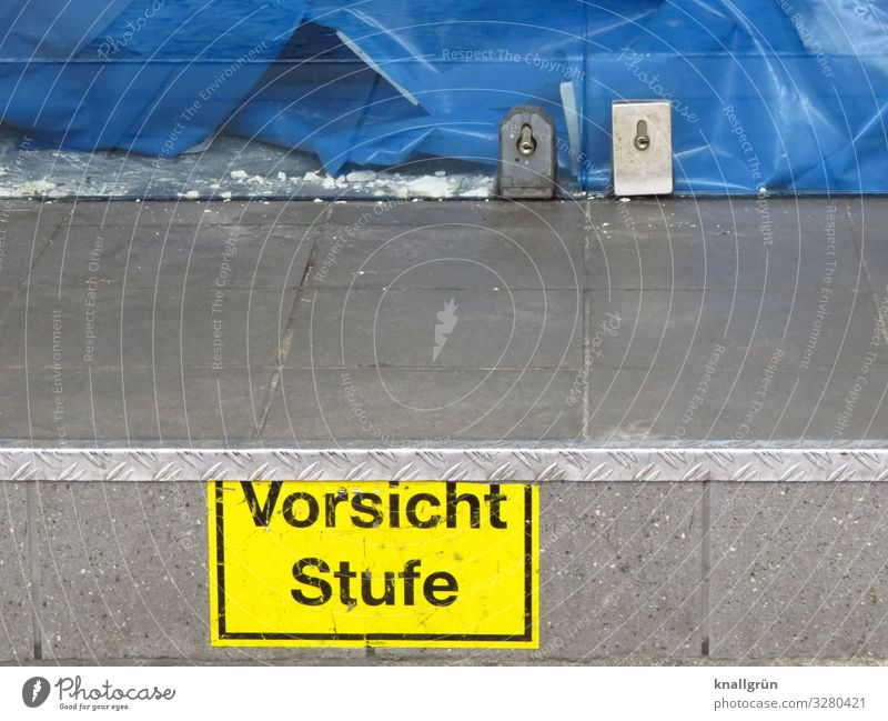 Caution Level Store premises Stairs Door Front door Characters Signs and labeling Signage Warning sign Communicate Blue Yellow Gray Glass door Redecorate