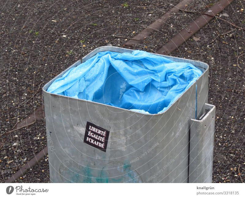 LIBERTÉ ÉGALITÉ FCKAFDÉ Trash container garbage bag Label Communicate Blue Gray Silver Emotions Moody Responsibility Freedom Society Equal Politics and state