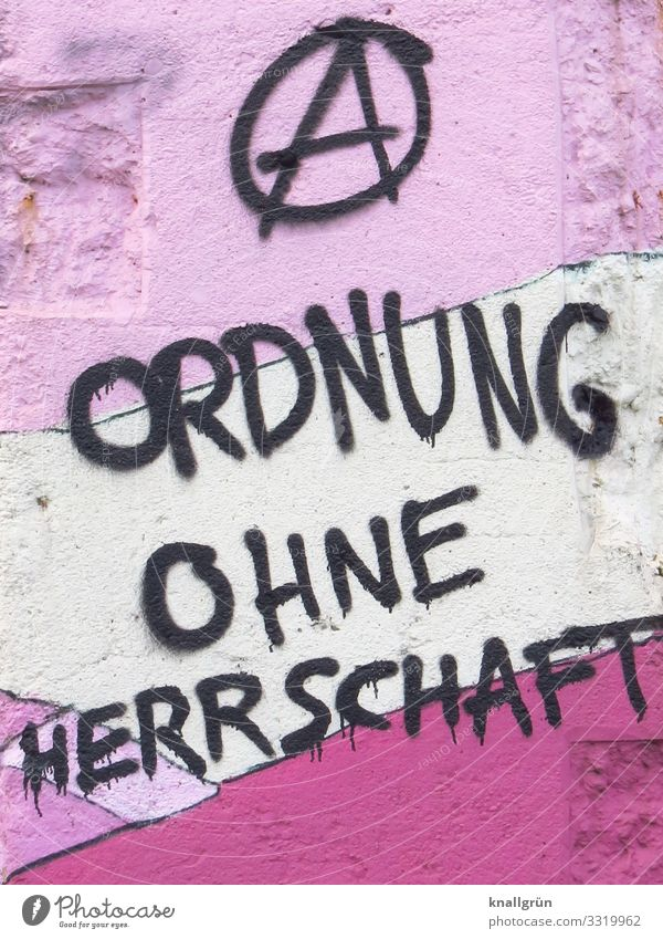 ORDER WITHOUT DOMINATION Wall (barrier) Wall (building) Sign Characters Graffiti Communicate Rebellious Pink Black White Emotions Moody Brave Responsibility