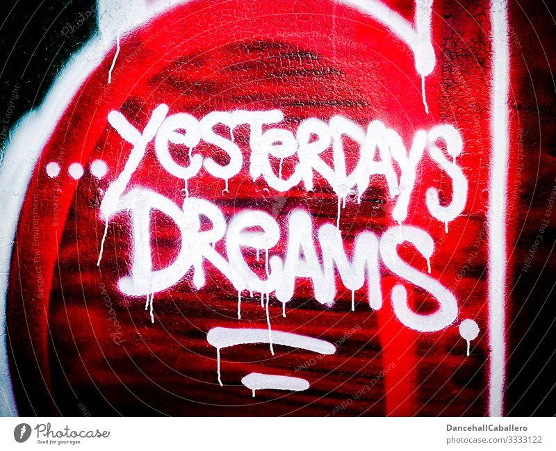 Written graffiti on wall dream coronavirus Future Wall (barrier) Dream depression Street art Graffiti Wall (building) Mural painting Characters