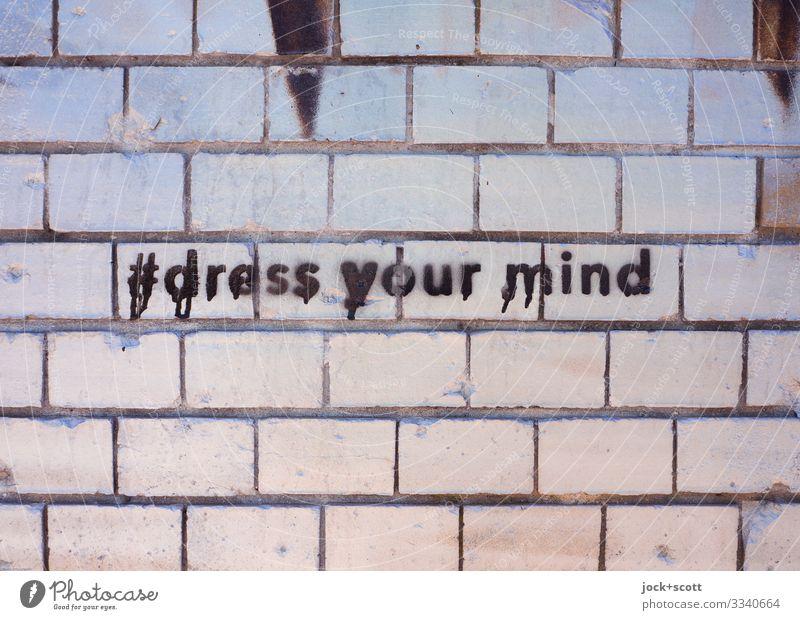 #dress your mind Joy Subculture Street art Stencil letters Berlin Wall (barrier) Wall (building) Decoration Brick wall Sign Graffiti Line Word English Seam