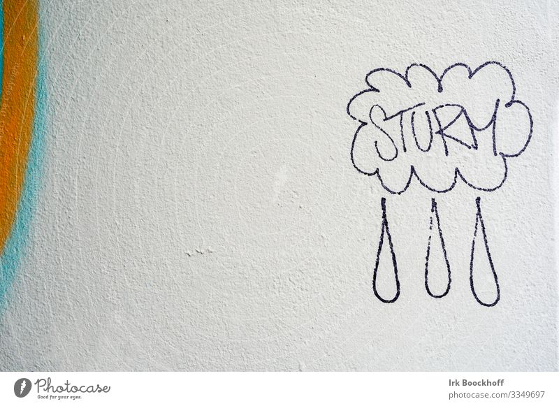 Graffiti on house wall, storm and rain Subculture Wall (barrier) Wall (building) Concrete Sign Characters Communicate Funny White Emotions Moody Joy