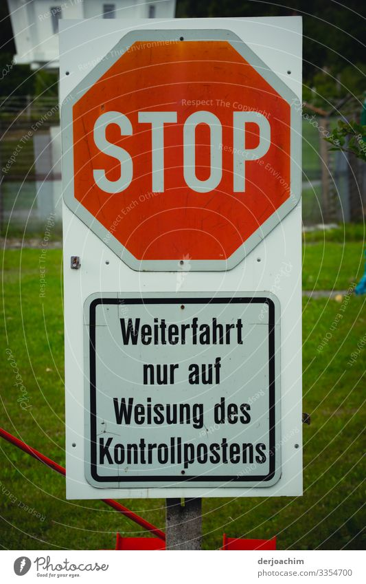Stop. Indicates the sign. In addition, below it : Continue driving only on the instructions of the control post. Design Life Trip Information Technology