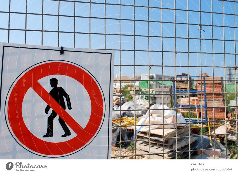 Nothing must be... Spain Balearic Islands Majorca Construction site Signs and labeling Bans Barrier Safety