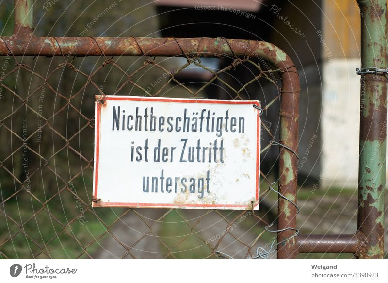 cordon Work and employment Unemployment Signs and labeling Bans Fence Prohibition sign Entrance Mysterious Curiosity