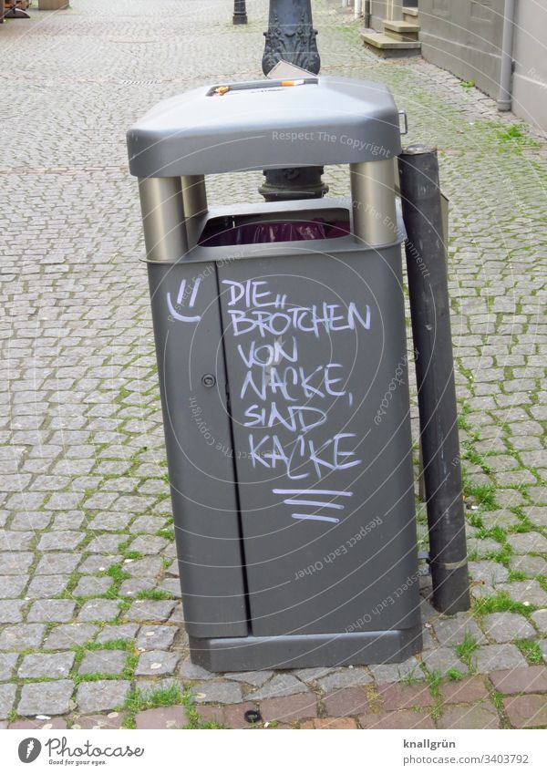 Litter bin with funny saying in pedestrian zone Graffiti communication waste bins Pedestrian precinct Word Language Funny Letters (alphabet) Typography Day
