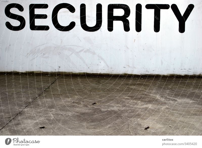 Safety first security Testing & Control search Wall (building) Surveillance Fear Protection