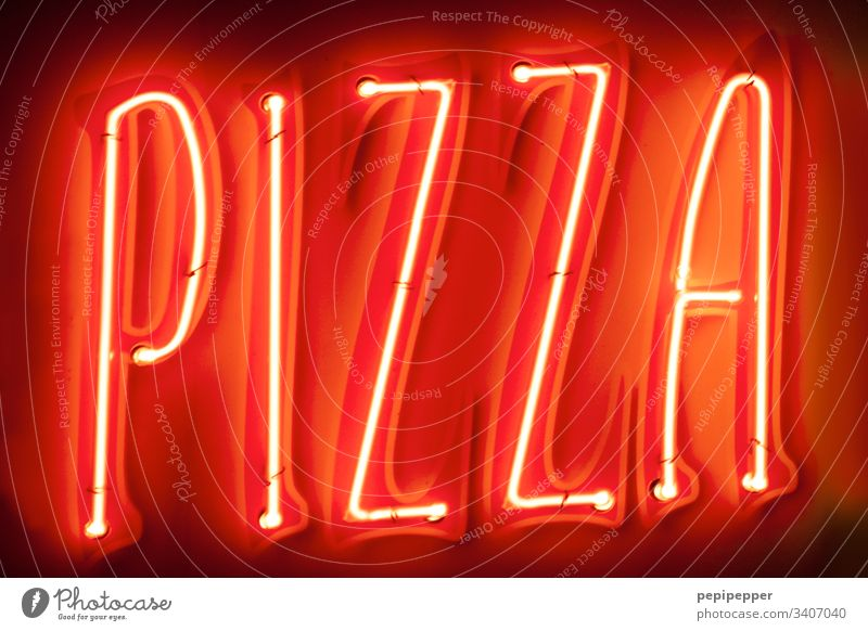 Neon sign PIZZA Pizza Food Nutrition Italian Food Deserted Dough Red neon Fast food Colour photo Letters (alphabet) typo Eating Kitchen Delicious words