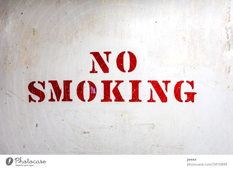 no smoking Letters (alphabet) Lettering White Red Technical Characters Typography Signs and labeling Detail Break compulsory break corona Wall (building) frowzy