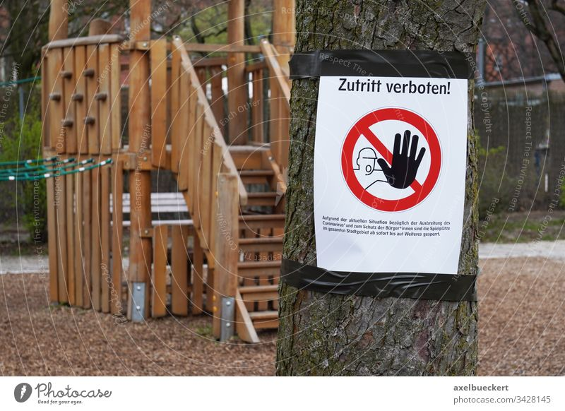 No entry - playground closed due to Corona Pandemic No admittance no access forbidden interdiction Prohibition sign Deserted Closed Safety Playground Germany