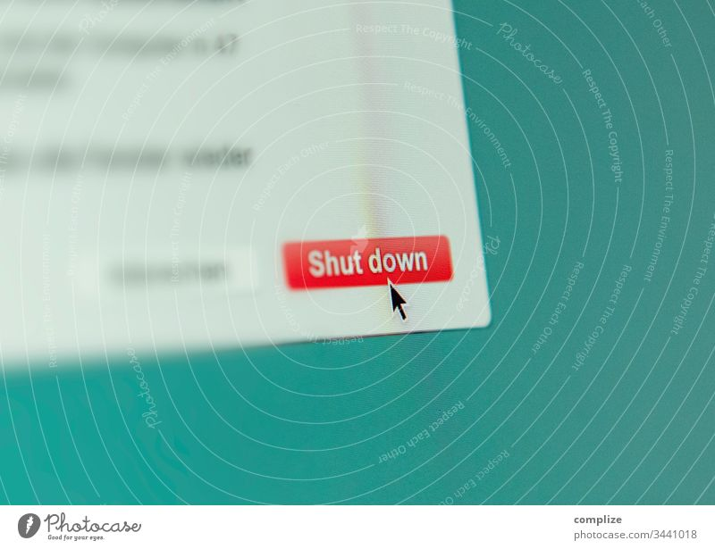 Shut down Computer Screen Button shut down Internet Side Website Corona virus Crisis button knob cursor from End Economy business insulation corona crisis