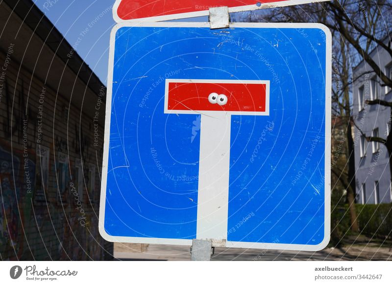 Dead end traffic sign with eyes No through road Street Deserted Road sign Transport Day Road traffic Town End Eyes stickers street art wittily Whimsical