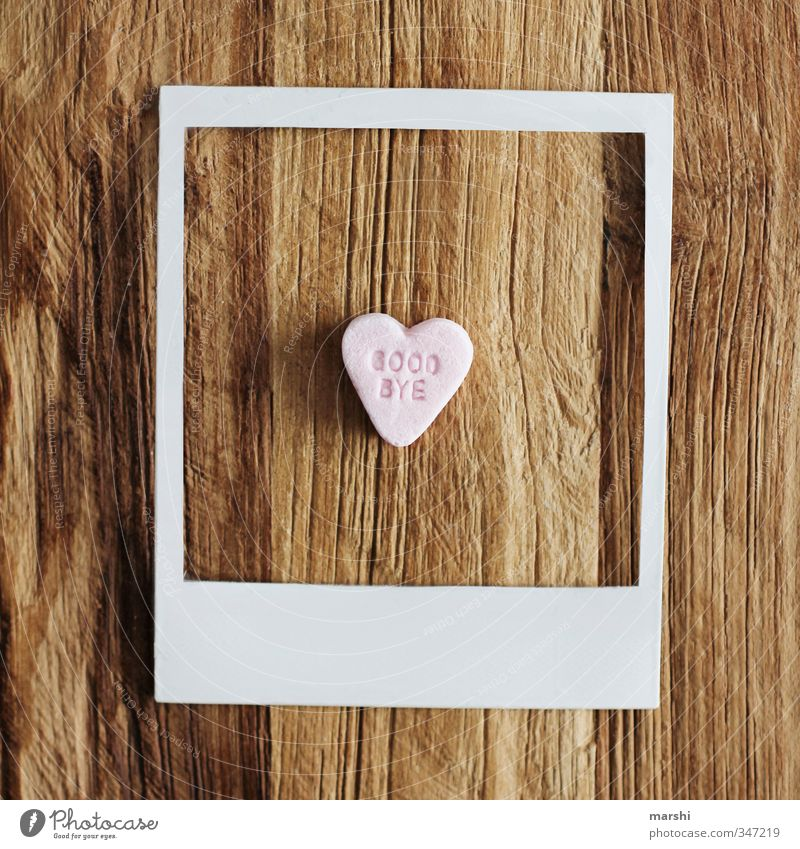 time to say... Style Leisure and hobbies Flat (apartment) Art Sweet Photography Polaroid Heart Goodbye Sincere Candy Symbols and metaphors Frame Wood
