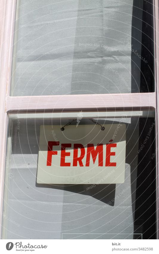 Ferme Auberge ferme. Vacation & Travel Closed too France Paris Bar Restaurant Gastronomy Economy business Window Signs and labeling sign Letters (alphabet)