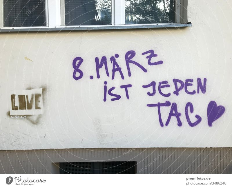 "Graffiti for Women's Day: ""March 8 is Women's Day"" Woman women equal rights women's day Wage Gap constitutional law Democracy policy Economy Company house wall"