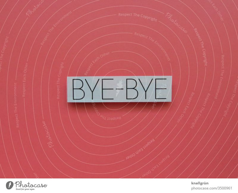 Bye-bye bye bye Farewell Goodbye Emotions Sadness Moody Loneliness weaker Transience Death Distress Longing Pain Lovesickness Disappointment Human being Divide