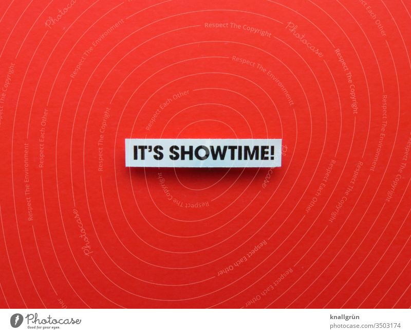 It's showtime! Showtime Appearance Entertainment Emotions Letters (alphabet) Word leap Typography Text letter Latin alphabet Language Characters communication