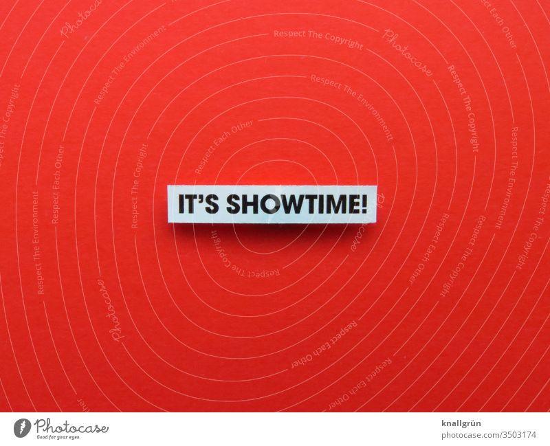 It's showtime! Showtime Appearance Entertainment Emotions Letters (alphabet) Word leap Typography Text letter Latin alphabet Language Characters communication