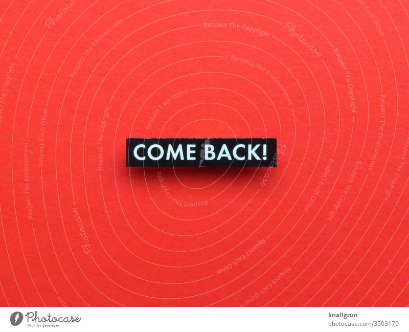 Come back! fresh start Continue Return Letters (alphabet) Word leap Text Typography Language Foreign language English Characters communication Latin alphabet
