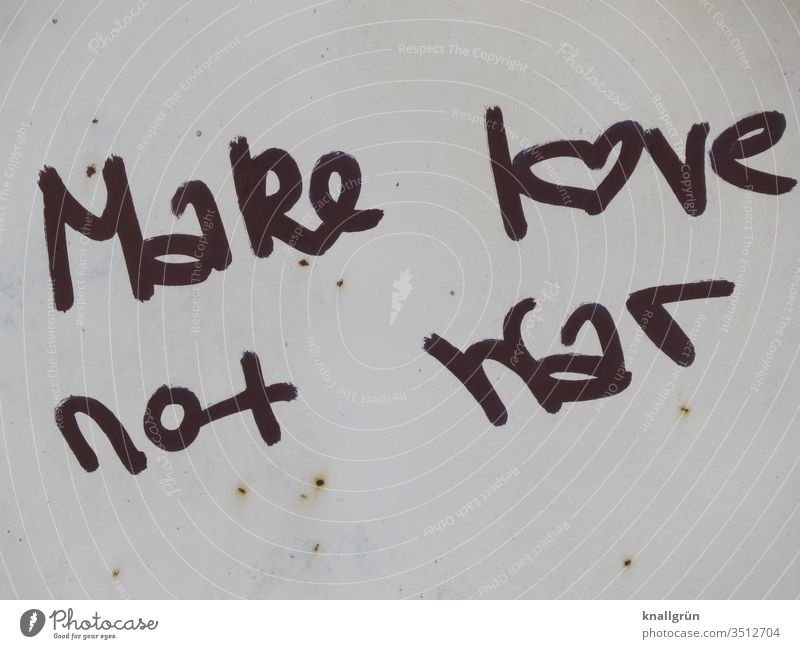 Make love not war make love not war Love Graffiti Peace Word Letters (alphabet) leap Text Language Typography communication letter Communication Characters