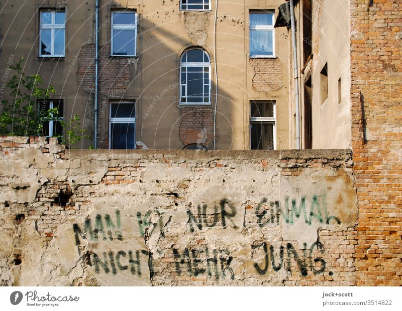 Only once you're not young anymore Wall (barrier) Architecture apartment building Creativity Style Subculture Sunlight Shadow Ravages of time Figure of speech