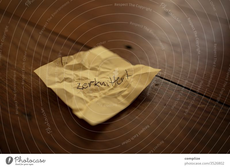 I am - crumpled property Character inner turmoil flaked Paper Emotions positive post it Crack & Rip & Tear me I am small Sour Eroded Insulted Bite bite off