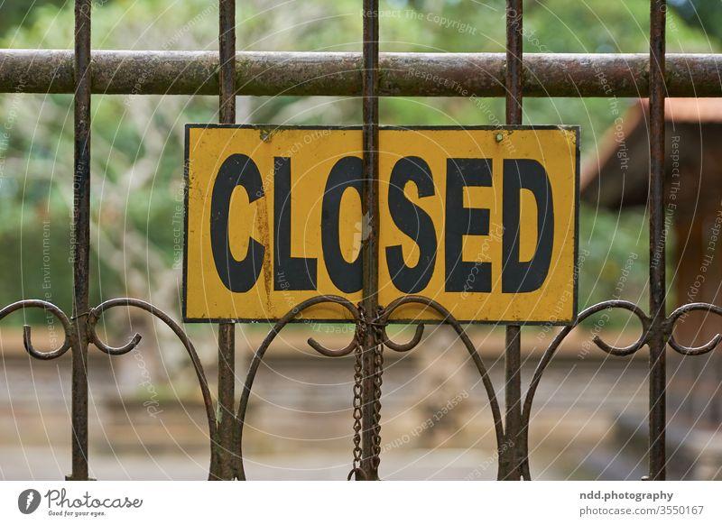 Closed schild geschlossen hinweis hinweisschild Vintage closed society