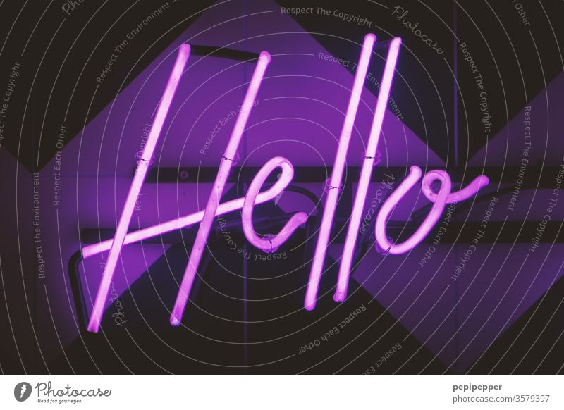 """""""You say goodbye and I say hello. Neon light Lamp Light Typography Advertising Characters old Billboard Illuminated letter Letters (alphabet) Radiation Lighting"""