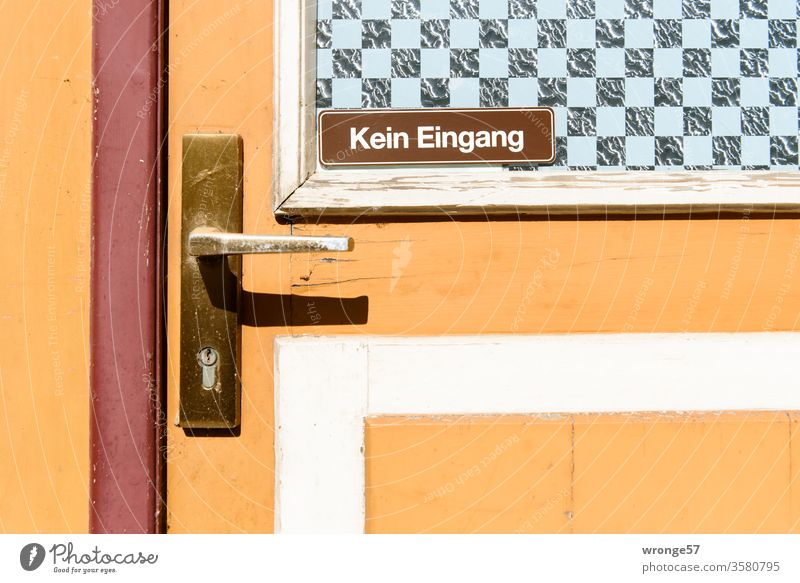 no entrance Signs and labeling door Entrance Way out Close-up variegated built Signage Exterior shot Deserted House (Residential Structure) Colour photo