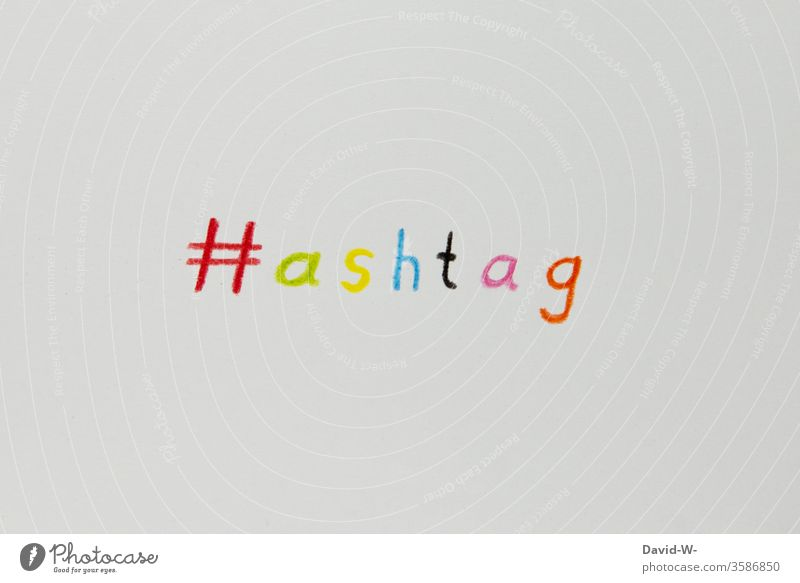 hashtag - keyword / assignment - colorful wordplay hash day Characters Word Communicate Keyword Studio shot Telecommunications Information Internet