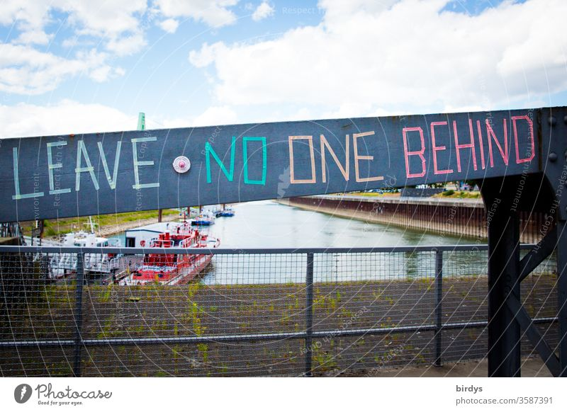leave no one behind - call for not abandoning the suffering refugees at the external borders of the EU. Call for humanity Racism Humanity Solidarity Society