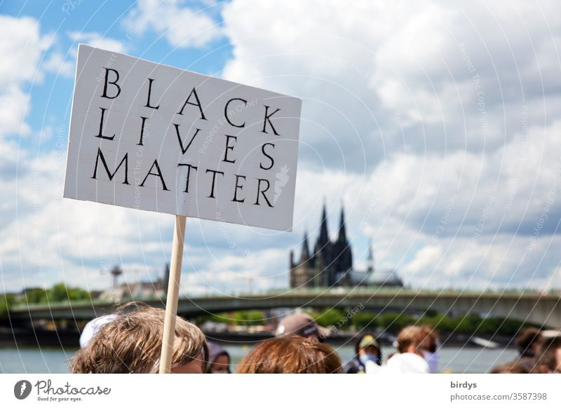 blacklivesmatter. Demonstration in Cologne against racism and police violence. The trigger was the black George Floyd, who died by police violence Racism