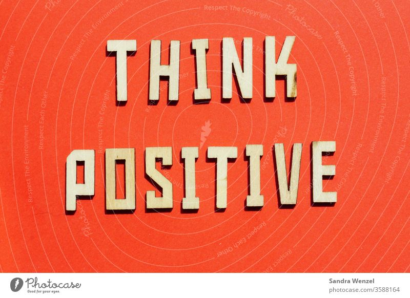 Think positive Positive Setting sensation internalize Internalisation subconscious controllable thoughts Might Control luck change New start