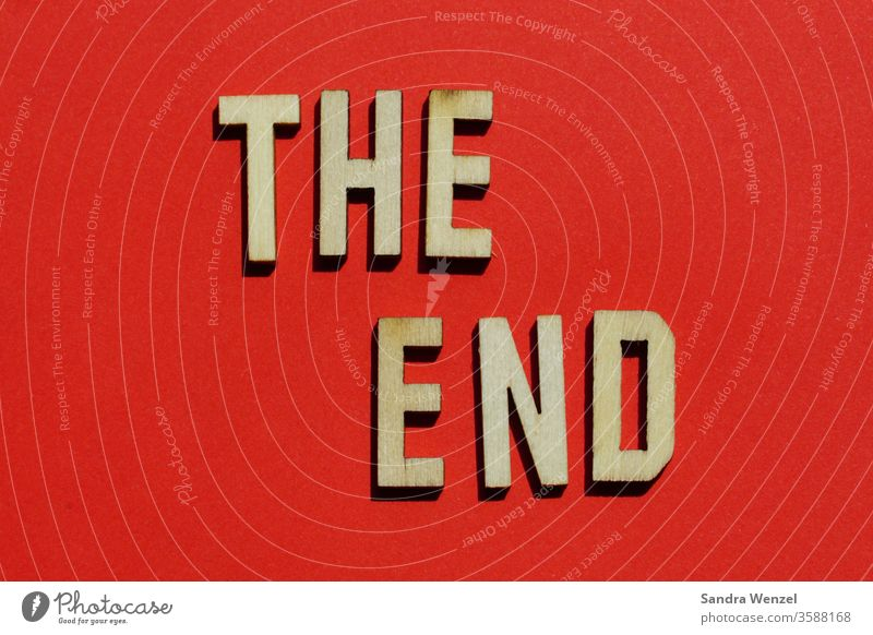 The End Letters (alphabet) Come to an end ending movie Red the end conclusion fresh start New start