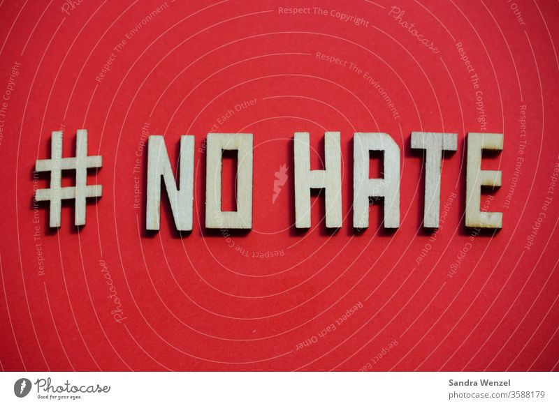 No hate Hatred Racism policy people Human rights equality Love War Peace world peace