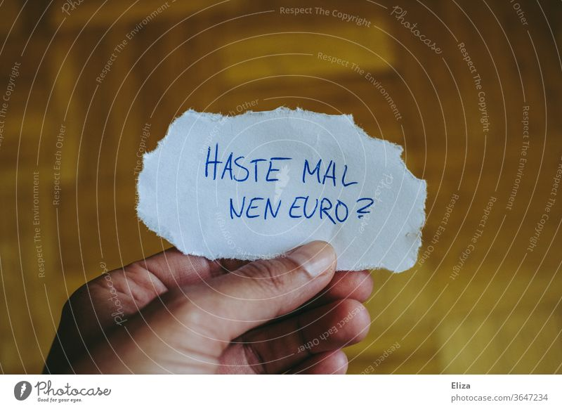 Got a euro? Concept poverty, begging, begging and borrowing money. Beg Money Poverty Money worries Financial difficulty scrounge please Euro Financial Industry