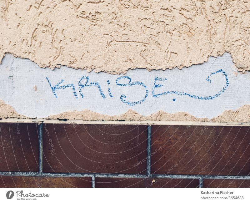 Crisis - lettering on house wall Chance Colour photo Exterior shot Deserted Copy Space bottom Characters Graffiti Wall (building) Wall (barrier) Day Facade