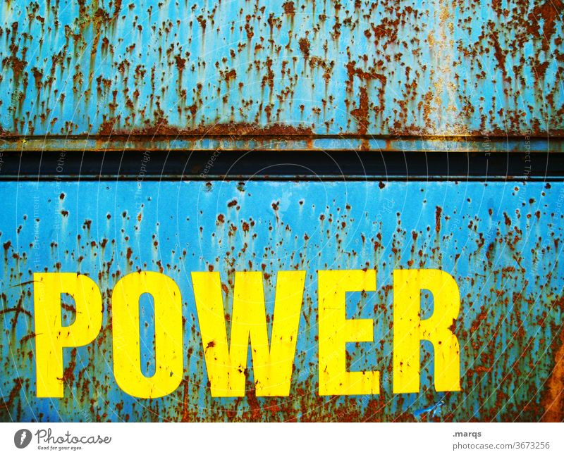 POWER power Energy Performance Force Characters Rust Metal Yellow Blue Decline