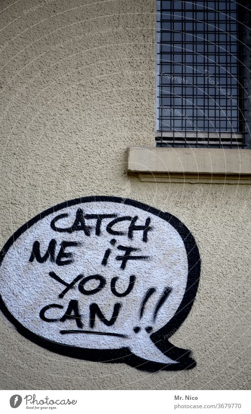 Catch Me If You Can Characters Wall (building) Graffiti Facade Text Youth culture graffiti Wall (barrier) Subculture built Speech bubble