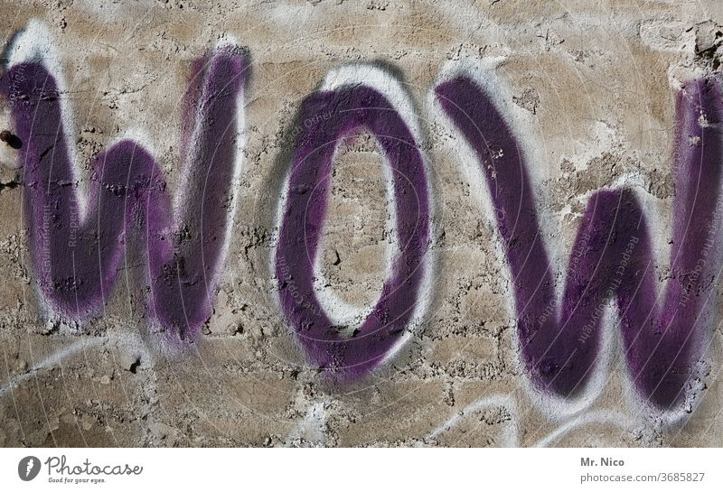 wow Graffiti Wall (building) Wall (barrier) Characters Sign Gray Joy Enthusiasm Joie de vivre (Vitality) luck Emotions Moody Optimism Colloquial speech