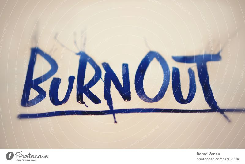 burnout Calligraphy Ink Blue Fluid Wet writing Letters (alphabet) state psyche Illness Stress Work and employment work Colour photo Interior shot Characters