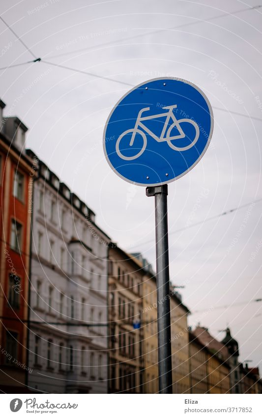 Traffic sign for a bicycle path in the city Cycle path Road sign Cycling Town Traffic infrastructure Road traffic turnaround Means of transport