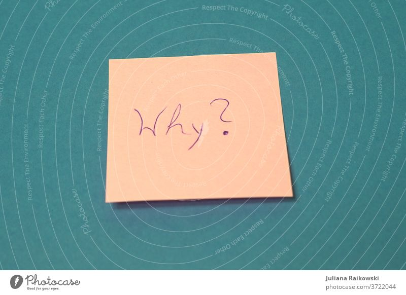"""Note with the word """"Why"""" memo Piece of paper Paper Write why? Ask Education explanatory memorandum Question mark Colour photo Study Characters writing Pink pink"""