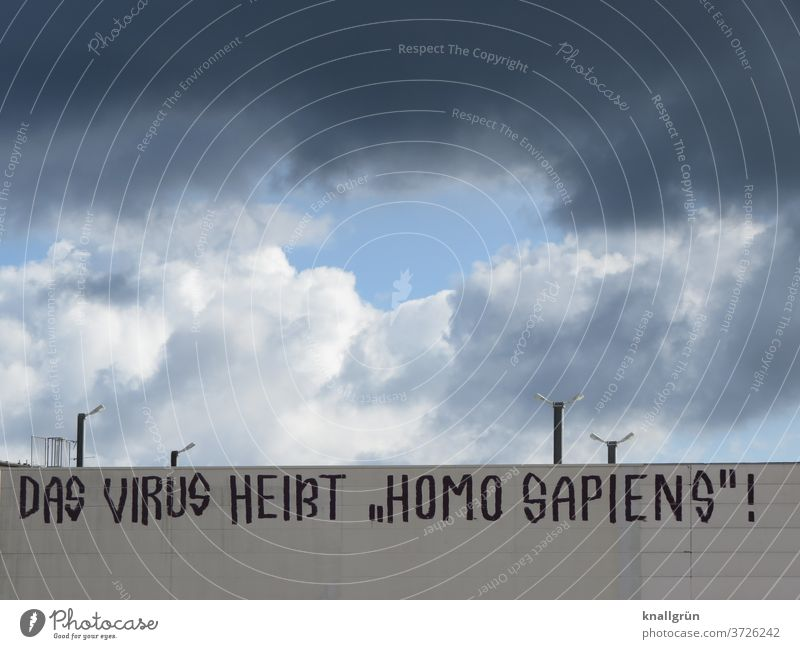 """The virus is called """"Homo Sapiens""""! Human being Destruction Earth Environment Environmental pollution Nature Exterior shot Climate change Threat"""