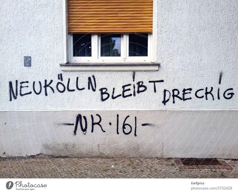 Berlin Neukölln Gentrifizierung Gentrification Text Graffiti House (Residential Structure) Facade frowzy German reuterkiez Graffito spraying device Dirty